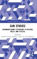 Gun Studies: Interdisciplinary...