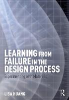 Learning from Failure in the Design...