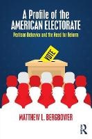 A Profile of the American Electorate:...