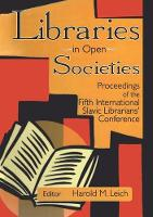 Libraries in Open Societies:...