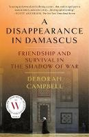 A Disappearance in Damascus:...
