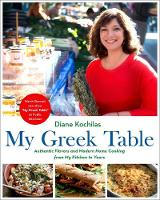 My Greek Table: Authentic Flavors and...