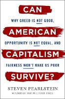 Can American Capitalism Survive?: Why...