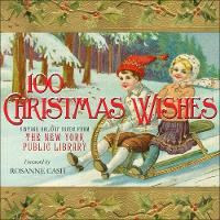 100 Christmas Wishes: Vintage Holiday...