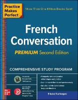 Practice Makes Perfect: French...