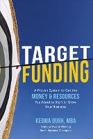 Target Funding: A Proven System to ...