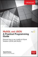 MySQL and JSON: A Practical...