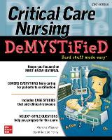 Critical Care Nursing DeMYSTiFieD, 2e