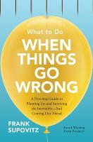 What to Do When Things Go Wrong: A...
