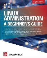 Linux Administration: A Beginner's...