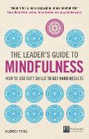 The Leader's Guide to Mindfulness: ...