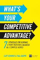 What's Your Competitive Advantage?: 7...