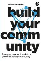 Build Your Community: How to turn ...