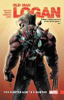 Wolverine: Old Man Logan Vol. 9 - The...