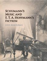 Schumann's Music and E. T. A....