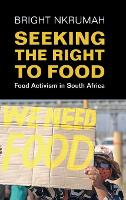 Seeking the Right to Food: Food...