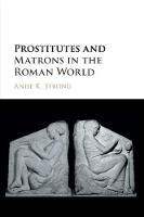Prostitutes and Matrons in the Roman...