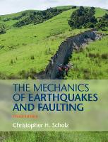 The Mechanics of Earthquakes and...