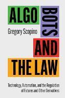 Algo Bots and the Law: Technology,...