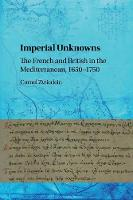 Imperial Unknowns: The French and...