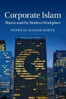 Corporate Islam: Sharia and the ...