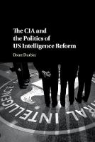 The CIA and the Politics of US...