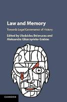 Law and Memory: Towards Legal...