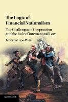 The Logic of Financial Nationalism:...