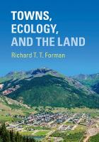 Towns, Ecology, and the Land