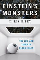 Einstein`s Monsters - The Life and...