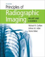 Principles of Radiographic Imaging: ...