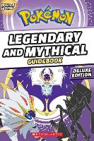 Legendary and Mythical Guidebook:...