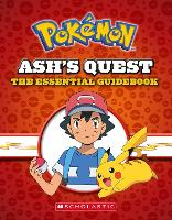 Ash's Quest: The Essential Handbook...