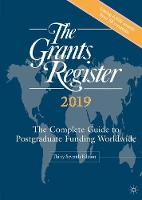 The Grants Register 2019: The ...