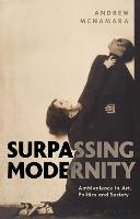 Surpassing Modernity: Ambivalence in...