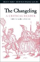 The Changeling: A Critical Reader