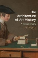 The Architecture of Art History: A...
