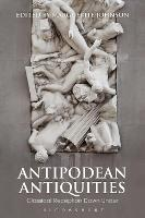 Antipodean Antiquities: Classical...