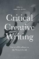 Critical Creative Writing: Essential...