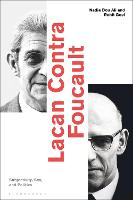 Lacan Contra Foucault: Subjectivity,...