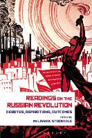 Readings on the Russian Revolution:...