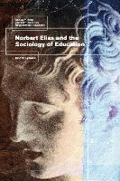 Norbert Elias and the Sociology of...