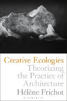 Creative Ecologies: Theorizing the...