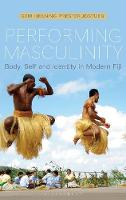 Performing Masculinity: Body, Self ...
