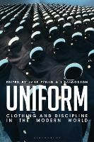 Uniform: Clothing and Discipline in...