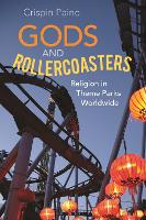 Gods and Rollercoasters: Religion in...