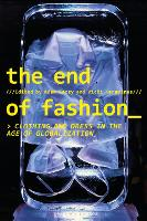 The End of Fashion: Clothing and ...