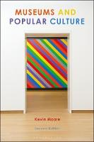 Museums and Popular Culture: Second...