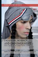 Fashion, Agency, and Empowerment:...