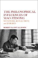 The Philosophical Influences of Mao...